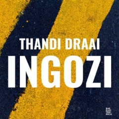 Thandi Draai - Incoming Danger